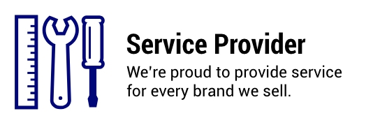Service Provider. We're proud to provide service for every brand we sell.
